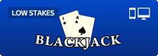 Blackjack - Low Stakes