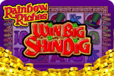 Rainbow Riches Shindig